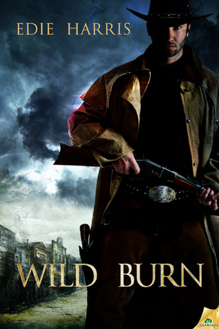 Wild Burn (Wild State, #1)