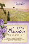 A Texas Brides Collection: 9 Romances from the Old West