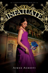 Infatuate (Gilded Wings, #2) by Aimee Agresti