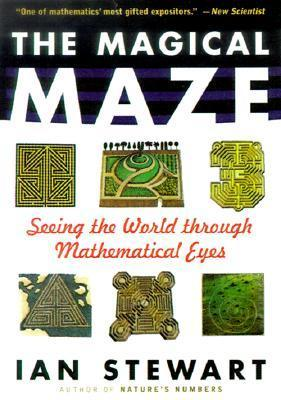 The Magical Maze by Ian Stewart