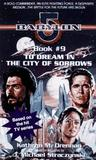 To Dream in the City of Sorrows (Babylon 5, #9)