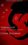 Tarnished by L'Poni Baldwin