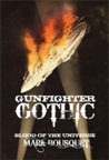 Blood of the Universe (Gunfighter Gothic, #0)