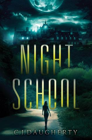 Night School by C.J. Daugherty