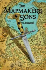 The Mapmaker's Sons by V.L. Burgess