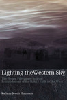 Lighting the Western Sky: The Hearst Pilgrimage and the Establishment of the Bahai Faith in the West