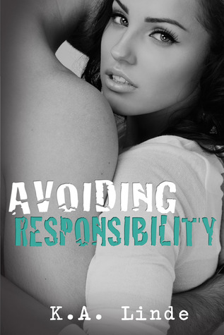Avoiding Responsibility by K.A. Linde