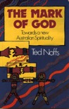 The Mark Of God: Towards A New Australian Spirituality
