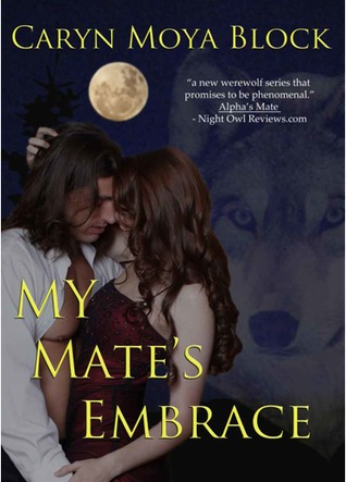 My Mate's Embrace (Siberian Volkov Pack, #3)