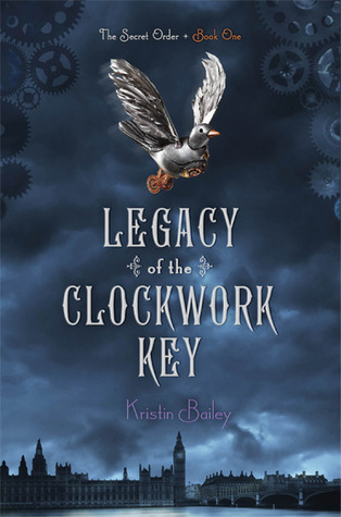Michelle's Review: Legacy of the Clockwork Key by Kristin Bailey