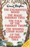 The Enchanted Wood, The Magic Faraway Tree, The Folk of The F... by Enid Blyton