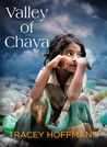 Valley of Chaya by Tracey Hoffmann