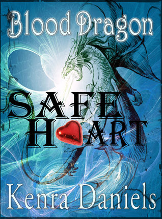 Safe Heart (Blood Dragon, #1)