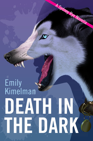 Death In The Dark (A Sydney Rye novella #2)