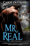 Mr. Real by Carolyn Crane