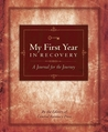 My First Year in Recovery: A Journal for the Journey