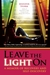 Leave the Light On: A Memoir of Recovery and Self-Discovery