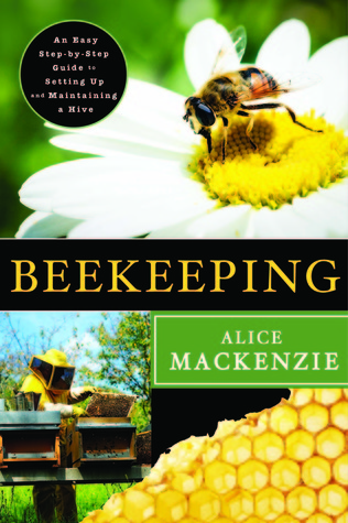 Beekeeping by Alice Mackenzie