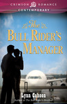 The Bull Rider's Manager (Bull Rider #2)