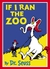 If I Ran The Zoo (Paperback)