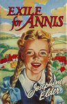 Exile for Annis (Farm School, #1)
