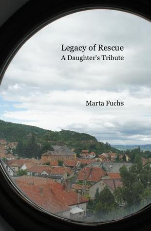 Legacy of Rescue: A Daughter's Tribute