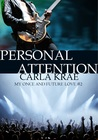 Personal Attention (My Once and Future Love, #2)