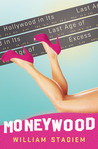 Moneywood by William Stadiem