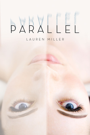 Parallel Lauren Miller Book Trailer