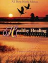 Healthy Healing: An Alternative Healing Reference