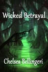 Wicked Betrayal (New England Witch Chronicles, #3)