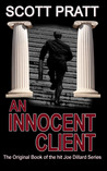 An Innocent Client by Scott Pratt