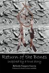 Return of the Bones by Belinda Vasquez Garcia