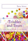 Troubles and Treats by Tara Sivec