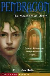 The Merchant of Death (Pendragon, #1)