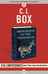 Pronghorns of the Third Reich (MysteriousPress.com Bibliomystery)