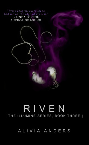 Riven (Illumine, #3)