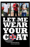 Let Me Wear Your Coat by John  Basil