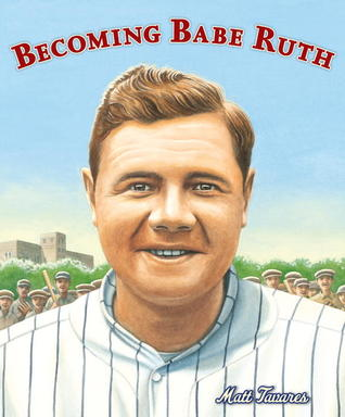 Becoming Babe Ruth