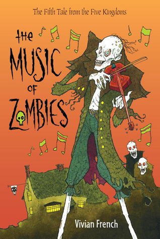 The Music of Zombies (Five Kingdoms: #5)