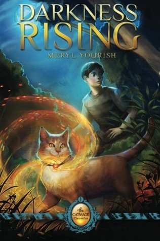 Darkness Rising by Meryl Yourish