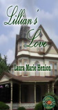 Lillian's Love by Laura Marie Henion