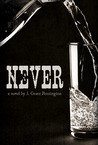 Never by J. Grace Pennington