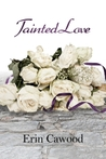 Tainted Love: The Faith McKenzie Story