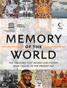 Memory of the World: Documents That Define Human History and Heritage.