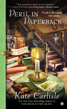 Peril in Paperback  (A Bibliophile Mystery, #6)