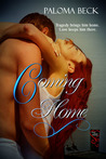 Coming Home by Paloma Beck