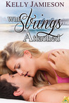 With Strings Attached by Kelly Jamieson