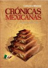 Crnicas mexicanas... y alguna otra ms by Cintia Ana Morrow