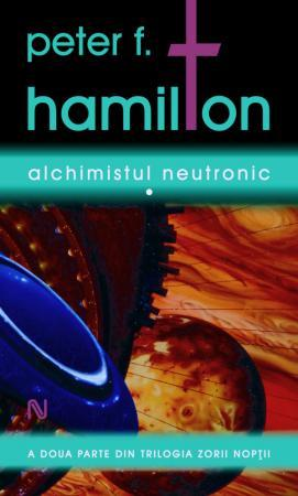 Alchimistul Neutronic (Night's Dawn, #2)
